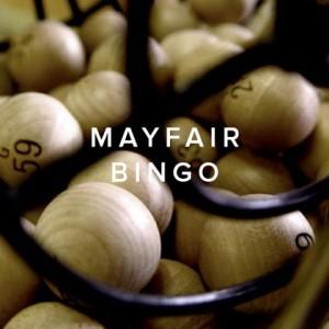 Mayfair Bingo